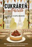 Cukráreň v Paríži - Julie Caplinová