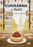 Cukrárna v Paříži - Julie Caplinová