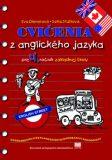 Cvičenia z anglického jazyka pre 4. ročník základnej školy - Eva Dienerová, ...
