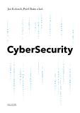 CyberSecurity - Jan Kolouch,  Pavel Bašta, ...