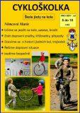 Cykloškolka aneb Škola jízdy na kole - Marie Němcová
