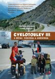 Cyklotoulky III. s dětmi, vozíkem a nočníkem - Hroudová Markéta, ...