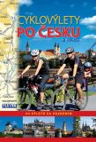 Cyklovýlety po Česku a okolí - 64 výletů za poznáním - Leschinger Martin
