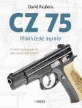 CZ 75 – Příběh české legendy - Pazdera David