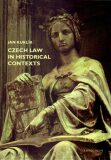 Czech law in historical contexts - Jan Kuklík