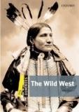 Dominoes Second Edition Level 1 - the Wild West + MultiRom Pack - John Escott