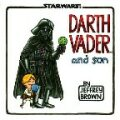 Darth Vader and Son - Jeffery Brown
