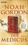 Der Medicus: Roman - Noah Gordon
