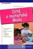 Dítě a mateřská škola - Soňa Koťátková