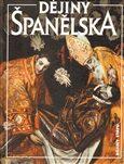 Dějiny Španělska - Antonio U. Arteta, ...
