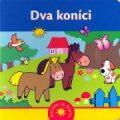 Dva koníci - Zvířátka ze dvorku - Urszula Kozlowska