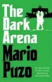 Dark Arena - Mario Puzo