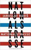Nationalstrasse - Jaroslav Rudiš