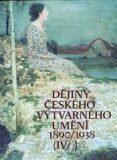 Dějiny českého výtvarného umění IV (1+2) - kolektiv autorů