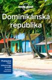 Dominikánská republika - Lonely Planet - Ashley Harrell,Kevin Raub,