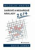 Daňové a nedaňové náklady 2014 - David Zámek, Miloslav Hnátek