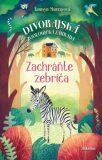 Divorajská zoologická záhrada Zachráňte zebríča - Tamsyn Murray