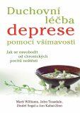 Duchovní léčba deprese pomocí všímavosti - Jon Kabat-Zinn, ...