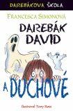 Darebák David a duchové - Francesca Simon