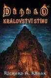 Diablo Království stínu - Richard A. Knaak, ...