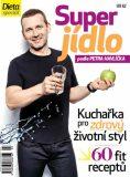 Dieta - Super jídlo podle Petra Havlíčka - Petr Havlíček