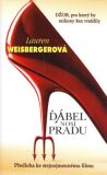 Ďábel nosí Pradu - Lauren Weisberger