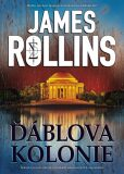 Ďáblova kolonie - James Rollins