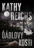 Ďáblovy kosti - Kathy Reichs