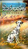 Dalmatin na útěku - Lucy Danielsová, ...
