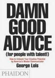 Damn Good Advice - Lois George