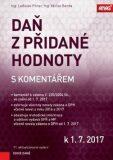 Daň z přidané hodnoty s komentářem k 1. 7. 2017 - Václav Benda, Ladislav Pitner