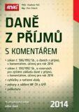 Daně z příjmů s komentářem 2014 - Petr Pelech, Vladimír Pelc