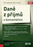 Daně z příjmů s komentářem 2018 - Petr Pelech, Vladimír Pelc