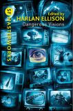 Dangerous Visions: SF Masterworks - Harlan Ellison