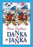 Danka a Janka - Mária Ďuríčková