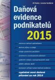 Daňová evidence podnikatelů 2015 - Jaroslav Sedláček, ...