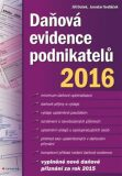 Daňová evidence podnikatelů 2016 - Jaroslav Sedláček, ...