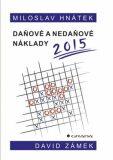 Daňové a nedaňové náklady 2015 - David Zámek, Miloslav Hnátek