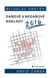 Daňové a nedaňové náklady 2016 - Miloslav Hnátek