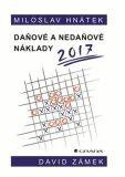 Daňové a nedaňové náklady 2017 - David Zámek, Miloslav Hnátek