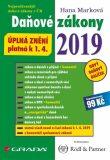 Daňové zákony 2019 - Úplná znění k 1. 4. 2019 - Hana Marková