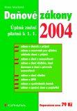 Daňové zákony - ÚZ platná k 1.1.2004 - Hana Marková