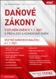 ANAG Daňové zákony v úplném znění k 1. 1. 2021 s přehledy a komentáři změn - BĚHOUNEK Pavel Ing.