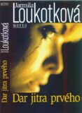 Dar jitra prvého 159,- - Jarmila Loukotková