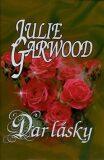 Dar lásky - Julie Garwood, ...