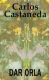 Dar orla - Castaneda Carlos