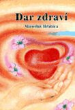 Dar zdraví - Miroslav Hrabica