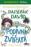 Darebák David a podivná zvířata - Francesca Simon