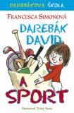 Darebák David a sport - Francesca Simon