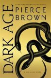 Dark Age : Red Rising Series 5 - Pierce Brown